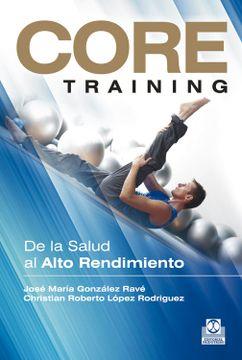 portada Core Training: De la Salud al Alta Rendimiento