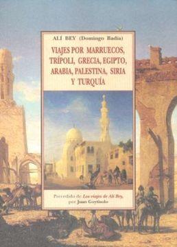 portada Viajes por Marruecos, Trípoli, Grecia, Egipto, Arabía, Palestina, Siria y Turquía