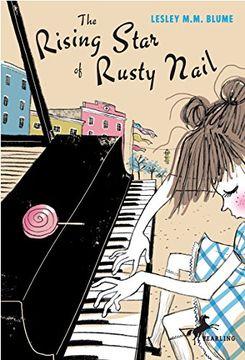 portada The Rising Star of Rusty Nail (libro en Inglés)