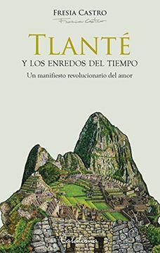 portada Tlanté y los Enredos del Tiempo