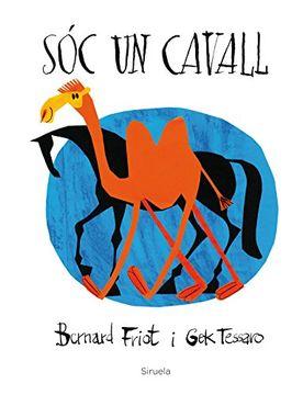 portada Sóc un Cavall (Siruela Ilustrada) (libro en Catalán)