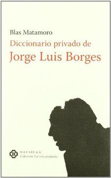 portada DICCIONARIO PRIVADO DE JORGE LUIS BORGES
