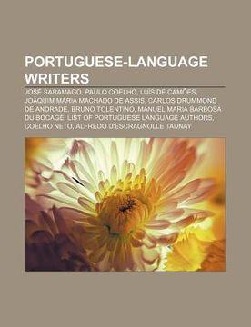 portada portuguese-language writers: jos saramago, paulo coelho, lu?'s de cam es, joaquim maria machado de assis, carlos drummond de andrade