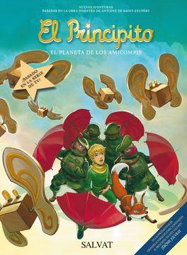 portada El Principito, 7. El Planeta de los Amicompis (Castellano - Salvat - Comic - a. De Saint-Exupéry)