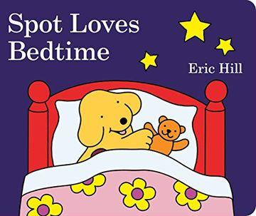 portada Spot Loves Bedtime (libro en Inglés)