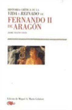 portada Historia Critica De La Vida Y Reinado De Fernando Ii De Aragon