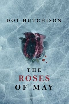 portada The Roses of May (The Collector Trilogy)