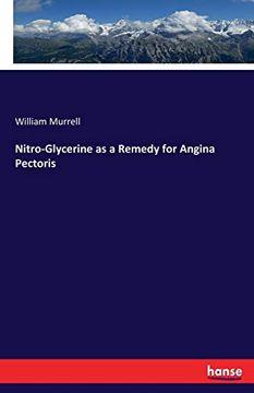 portada Nitro-Glycerine as a Remedy for Angina Pectoris (libro en inglés)