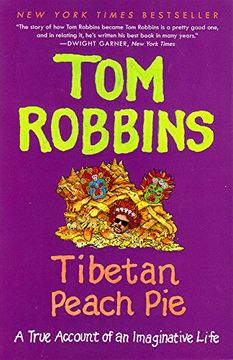 portada Tibetan Peach Pie: A True Account of an Imaginative Life: A True Account of an Imaginative Life