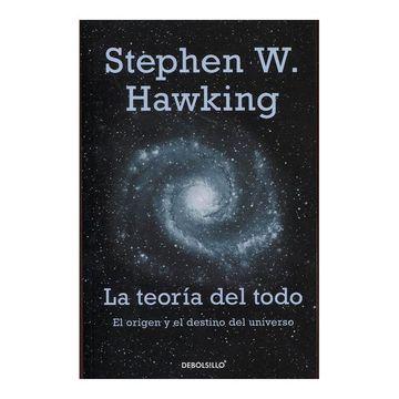 portada La Teoría del Todo. El Origen y el Destino del Universo