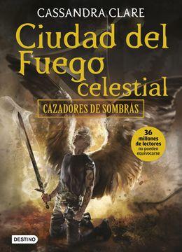portada Ciudad del Fuego Celestial: Cazadores de Sombras 6