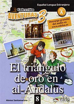portada Aventuras para 3: El triangulo de oro en al-Andalus + Free audio download (boo