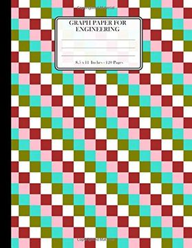 "portada Graph Paper for Engineering. 8. 5"" x 11"". 120 Pages: Square Grid Paper, Graph Ruled Notebook. 5x5 Grids per Inch. Coordinate Paper. Pink Brown White Green and Cyan Colors Pattern Cover. (libro en inglés)"