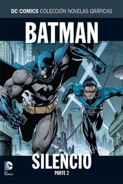 portada Dc Comics: Colección Novelas Gráficas - Batman: Silencio Parte 2