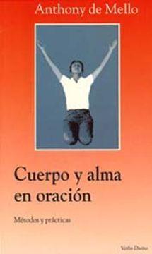 portada Cuerpo y alma en oración: Métodos y prácticas (Surcos)