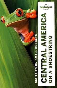portada Lonely Planet Central America on a Shoestring (Travel Guide) (Libro en Inglés) (libro en inglés)