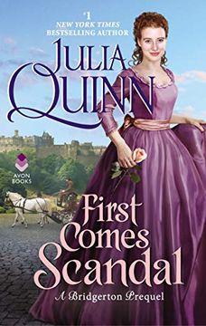 portada First Comes Scandal: A Bridgerton Prequel (libro en Inglés)