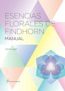 portada Esencias Florales de Findhorn: Manual de las Esencias Florales de Findhorn