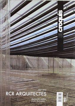 portada Rcr Architects. Ediz. Inglese e Spagnola: Croquis 162 - rcr Arquitectures (2007-2012) - Abastraccion Poetica (Revista el Croquis) (libro en Español, Inglés)
