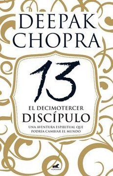 portada Decimotercer Discipulo una Aventura Espiritual que Podria Cambiar el Mundo