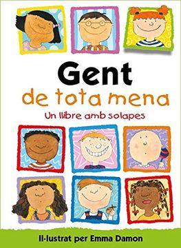 portada Gent de Tota Mena: Un Llibre amb Solapes (libro en Catalán)