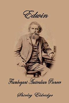 portada Edwin: Flamboyant Australian Pioneer (libro en Inglés)