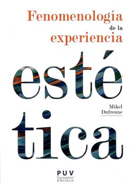 portada Fenomenología de la Experiencia Estética (Estètica&Crítica)