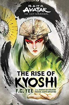 portada Avatar, the Last Airbender: The Rise of Kyoshi (The Kyoshi Novels) (libro en Inglés)