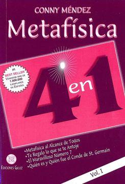 portada Metafísica 4 en 1: Metafísica al Alcance de Todos, te Regalo lo que se te Antoje, el Maravilloso Número 7, Quién es y Quién fue el Conde de st. Germain - Volumen i