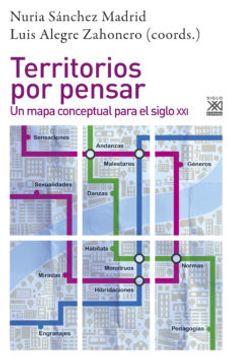 portada Territorios por Pensar: Un Mapa Conceptual Para el Siglo xxi