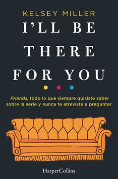 portada I'll be There for you