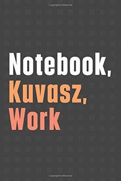 portada Not, Kuvask, Work: For Kuvask dog Fans (libro en Inglés)