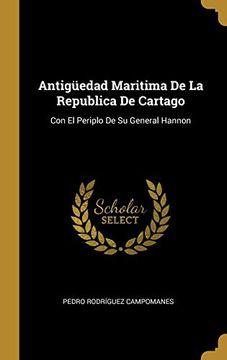 portada Antigüedad Maritima de la Republica de Cartago: Con el Periplo de su General Hannon