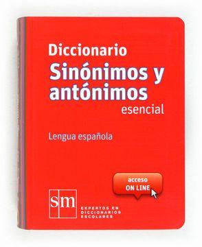 portada Diccionario Sinónimos y Antónimos Esencial. Lengua Española - 9788467524499