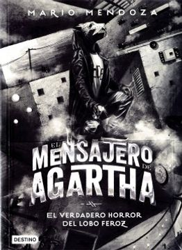 portada El Mensajero de Agartha 10 el Verdadero Horror del Lobo Feroz