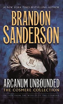 portada Arcanum Unbounded: The Cosmere Collection (libro en inglés)