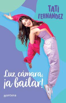 portada Luz, Cámara, ¡A Bailar!