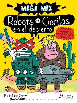 portada Robots vs Gorilas en el Desierto - Mega mix