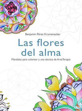 portada Flores del Alma (libro en Español, Formato, páginas: Rústica, 100, Medidas: 18 X 24 mm, ISBN: 9789569646157, EAN: 9789569646157)