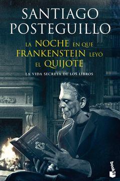 portada La Noche en que Frankenstein Leyo el Quijote
