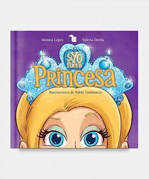 portada Si yo Fuera Princesa