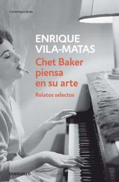 portada Chet Baker Piensa en su Arte (Relatos Selectos)