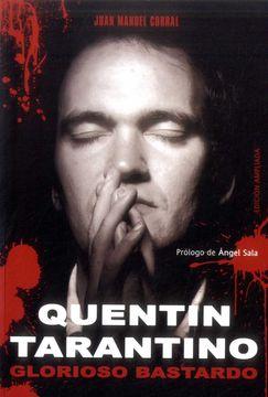 portada Quentin Tarantino: Glorioso Bastardo