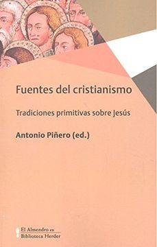 portada Fuentes del Cristianismo. Tradiciones Primitivas Sobre Jesús (Biblioteca Herder)