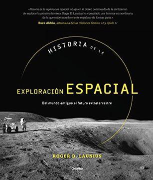 portada Historia de la Exploración Espacial: Del Mundo Antiguo al Futuro Extraterrestre