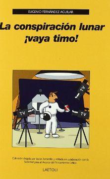 portada La Conspiración Lunar¡ Vaya Timo!