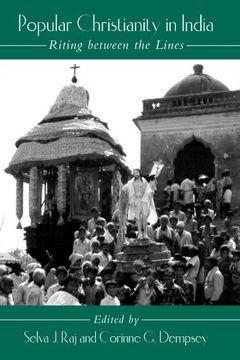 portada Popular Christianity in India: Riting Between the Lines (Suny Series in Hindu Studies) (libro en inglés)