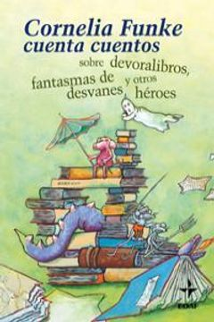 portada Cornelia Funke Cuenta Cuentos-Rustica (Escalera de lectura)