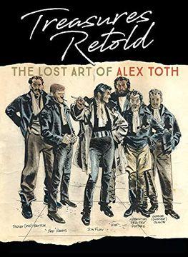 portada Treasures Retold: The Lost art of Alex Toth (libro en Inglés)