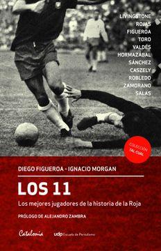 portada Los 11 Mejores Jugadores de la Historia de la Roja